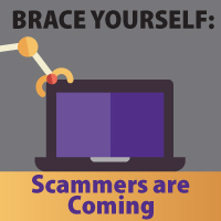 Scammers are Coming