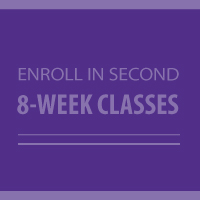 Enroll in Second 8-Week Classes