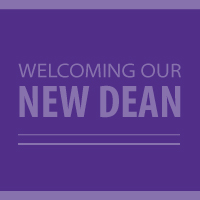 Welcoming Our New Dean