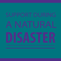 Support During a Natural Disaster