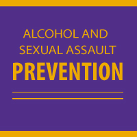 Alcohol and Sexual Assault Prevention